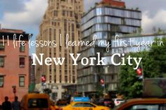 11 Life Lessons I Learned My First Year in NYC | Tracy's New York Life | A New York City Lifestyle + Travel Blog