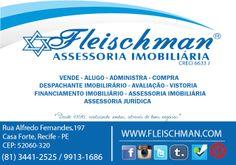 A Imobiliária Fleischman, possui diversos serviços para cada uma de suas necessidades. INFORMAÇÕES: fleischman@fleischman.com.br | 81 3441.2525 ou 9913.1686
