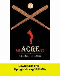 Acre (9781432710958) George Johnson , ISBN-10: 1432710958  , ISBN-13: 978-1432710958 ,  , tutorials , pdf , ebook , torrent , downloads , rapidshare , filesonic , hotfile , megaupload , fileserve