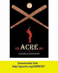 Acre (9781432710958) George Johnson , ISBN-10: 1432710958  , ISBN-13: 978-1432710958 ,  , tutorials , pdf , ebook , torrent , downloads , rapidshare , filesonic , hotfile , megaupload , fileserve