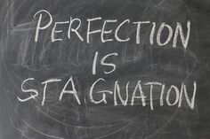 How Perfectionism Is Killing You and The Remedies To Stop It