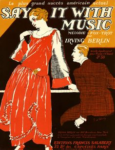 "Illustrated Sheet Music by Roger De Valerio, 1921, ""Say it with music""."