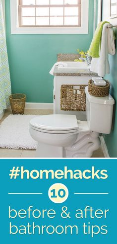 Home Hacks: 10 Before & After Bathroom Tips