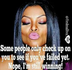 Still Winning. Take s Good Look! Strong Black Woman Quotes, Black Women Quotes, Strong Women, Diva Quotes, Peace Quotes, Life Quotes To Live By, Live Life, Bible Verses Quotes, Faith Quotes