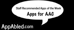 STAFF RECOMMENDED APPS OF THE WEEK ~ Apps for AAC ‹ AppAbled.com