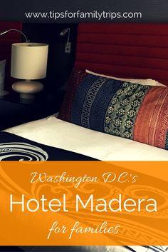 Review of Kimpton Hotel Madera in Washington D.C. for families | tipsforfamilytrips.com | Dupont Circle | Washington DC hotels | Best Hotels in DC | Where to stay in Washington DC | Washington DC for kids