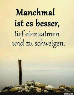 Manchmal ist es besserjpg - Famous Last Words You Funny, Really Funny, Wisdom Quotes, Life Quotes, German Quotes, Epic Fail Pictures, Funny Pictures, Best Love Quotes, True Words