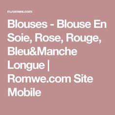 Blouses - Blouse En Soie, Rose, Rouge, Bleu&Manche Longue | Romwe.com Site Mobile