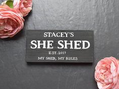 Personalised She Shed Wooden Sign My Shed My Rules Plaque