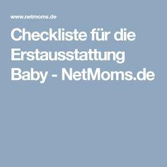 Checkliste für die Erstausstattung Baby - NetMoms.de