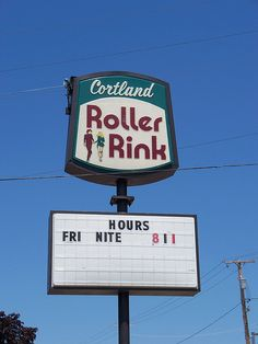 Cortland Roller Rink....Cortland, Ohio.  - Loved skating here with my cousin when I was a kid.
