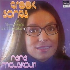 Nana Mouskouri-Greek Songs by Theodorakis And Hadjidakis.  Favorite song: Manoula Mou