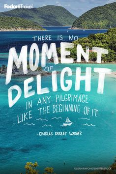 We could argue that every travel moment is a delight.