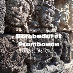 Borobudur et Prambanan, temples de Java, à quelques kilomètres de Yogyakarta, Indonésie. Découvrez avec nous ces sites sacrés.