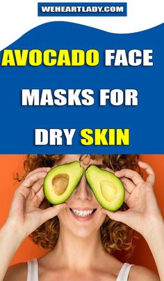 Avocado Face Masks For Dry Skin - Weheartlady Mask For Dry Skin, Avocado Face Mask, Honey Face Mask, Mask Girl, Acne Spots, Acne Skin, Mask Design, Face Care, Face Masks