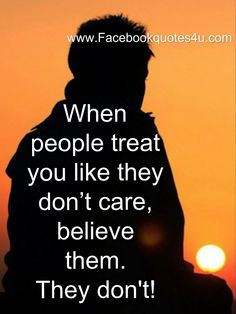 FaceBook Quotes: When people treat you like they don't care Bff Quotes, Qoutes, Facebook Quotes, Friend Friendship, Love Live, Enjoy Your Life, Note To Self, Treat Yourself, Don't Care