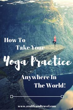 How to take your yoga practice with you anywhere in the world.   Tips for hotel room yoga and the best online yoga classes available!