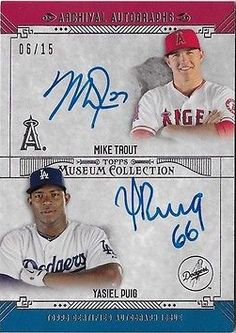 Dodgers Blue Heaven: 2015 Topps Museum Baseball - Dodger Autograph and other Scarce Cards  **#DA-TP Puig & Trout