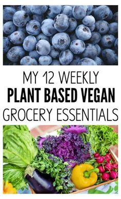 My 12 Weekly Plant Based Vegan Grocery Essentials that I wont live without. All healthy, nourishing and vibrant (naturally gluten-free too)with a couple indulgences, of course. From The Glowing Fridge Healthy Recipes Plant Based Diet Meals, Plant Based Meal Planning, Plant Based Whole Foods, Plant Based Nutrition, Plant Based Eating, Plant Based Recipes, Raw Food Recipes, Diet Recipes, Vegetarian Recipes