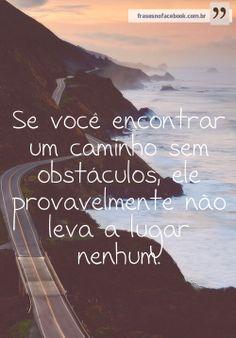 Se você encontrar um caminho sem obstáculos