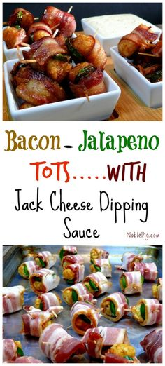 Noble Pig Bacon Jalapeno Wrapped tater Tots with Jack Cheese Dipping Sauce (Cheese Dip Recipes) Bacon Wrapped Tater Tots, Bacon Wrapped Appetizers, Brunch Appetizers, Finger Food Appetizers, Yummy Appetizers, Finger Foods, Appetizer Recipes, Cheese Appetizers, Antipasto