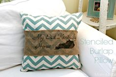 My Old Kentucky Home Stenciled Burlap Pillow - Mom 4 Real