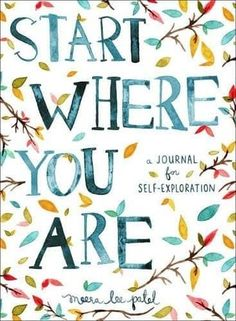 I really love the Start Where You Are: A Journal for Self-Exploration, because it assists the writer by giving us prompts and quotes for inspiration. It's not just a journal full of blank pages. It's full of little nudges to get you writing with purpose! Planners, Interactive Journals, Interactive Art, Self Exploration, Start Where You Are, Simple Reminders, Simple Things, 5 Things, Up Book