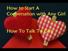 How to Start A Conversation with Any Girl