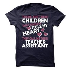 There Are These Children,they Call Me Their Teacher Assistant T-Shirt, Hoodie Teacher Assistant