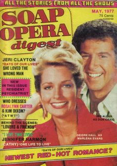 Deidre Hall & Jed Allen Days of Our Lives back in the day Days Of Our Lives, Day Of My Life, One Life, Drake Hogestyn, Deidre Hall, Luke And Laura, Nbc Tv, Soap Stars, Bold And The Beautiful