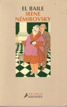 """EL LIBRO DEL DÍA: """"El baile"""", de Irene Nemirosky.    ¿Has leído este libro? ¿Nos ayudas con tu voto y comentario a que más personas se hagan una idea del mismo en nuestra web? Entra en el siguiente enlace y deja tu valoración: http://www.quelibroleo.com/el-baile ¡Muchas gracias! 7-3-2013"""