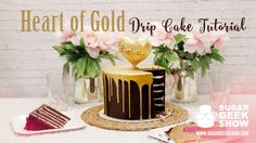 Heart of Gold Drip Cake Tutorial - YouTube