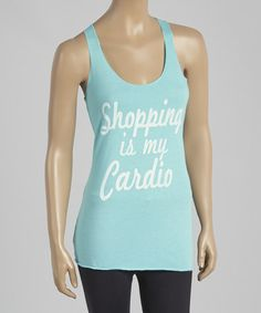 Tahi Blue 'Shopping is My Cardio' Racerback Tank - Women by Chin Up Apparel #zulily #zulilyfinds