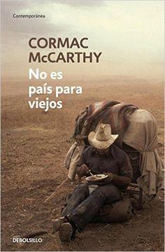 No es país para viejos (CONTEMPORANEA): Amazon.es: CORMAC MCCARTHY, LUIS; MURILLO FORT: Libros