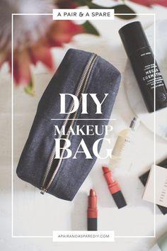 A Pair & A Spare   Make this easy DIY Makeup Bag