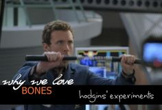 Hodgins comes up with the wildest experiments. All in the name of science, of course. The best one was the whole hog thrown into the woodchipper.