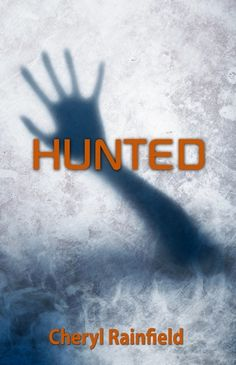 HUNTED is a new YA paranormal fantasy/dystopian by @Cheryl Rainfield. More info: http://www.cherylrainfield.com/bookPage.php?id=4