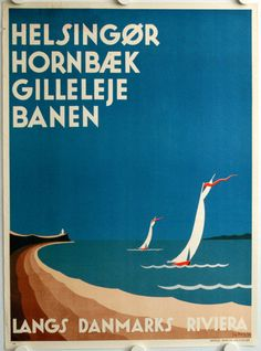 Along the Danish Riviera. 1934 poster by Sig.Berg. skandinavisk.com
