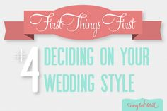 First Things First: Deciding On Your Wedding Style