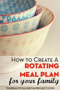 Ways to save money and time by creating a rotating meal plan. Simplify your meal prep, and eat the foods you love!