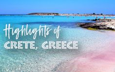6 Things You Must See & Do in Crete, Greece