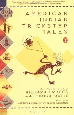 American Indian Trickster Tales (Myths and Legends) by Richard Erdoes http://www.amazon.com/dp/0140277714/ref=cm_sw_r_pi_dp_hnCjub0YS2YS1