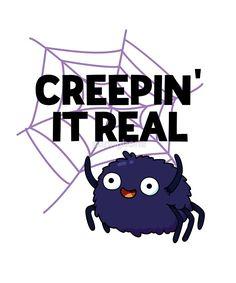 'Creepin' It Real Halloween Pun' by punnybone - Beauty Black Pins Funny Food Puns, Punny Puns, Cute Puns, Corny Jokes, Funny Cute, Funny Memes, Animal Puns, Animal Quotes, Work Puns