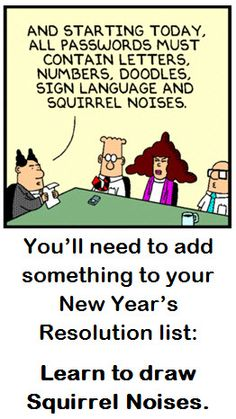 1/2/13 - Starting the New Year with Dilbert.  What could be better?