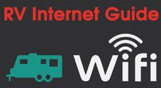 Campervan Technology | Wireless Options | RV Internet and Mobile WIFI * The On the Go Guide |www.doityourselfrv.com
