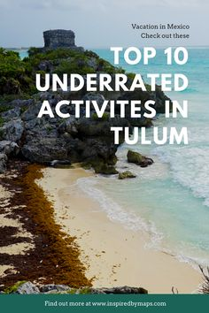 The most under-rated activities in Tulum Mexico. visit the Tulum ruins mexico. swim with whale sharks in Mexico. Dive in the Cenotes.  Dine the the best tulum restaurants. Discover the best tulum mexico resorts beautiful places . Find you own mexico travel destinations beaches . How to see Mexico On A Budget