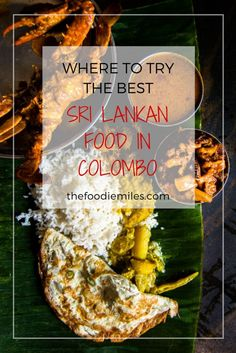 The best Sri Lankan food you must try in Colombo and where to find it!