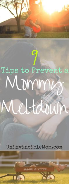 Awesome tips that will help you prevent a mommy meltdown by focusing on the things you can control. BONUS: You may prevent toddler tantrums too!