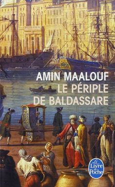 Le Périple de Baldassare, de Amin Maalouf