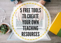 5 free tools to create your own teaching resources